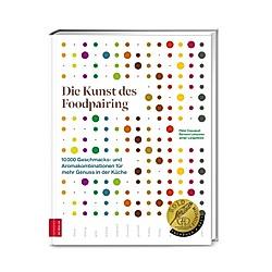 Die Kunst des Foodpairing. Peter Coucquyt  Johan Langenbick  Bernard Lahousse  - Buch