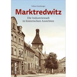 Marktredwitz als Buch von Tobias Damberger
