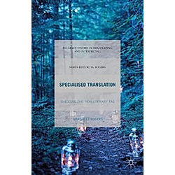 Specialised Translation. M. Rogers  - Buch