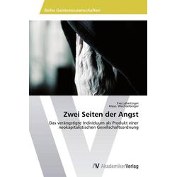 Zwei Seiten der Angst als Buch von Eva Lahartinger/ Klaus Wechselberger