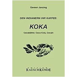 Koka. Gereon Janzing  - Buch