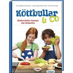 Köttbullar & Co - Kinderleichte Rezepte aus Schweden als Buch von Lena Göransson