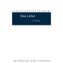 Diebe als Buch von Dea Loher