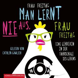 Man lernt nie aus Frau Freitag! als Hörbuch CD von Frau Freitag