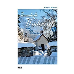 Traumhafte Winterzeit auf dem Klavier  m. 1 Audio-CD. Angela Maurer  - Buch