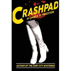 Crashpad als Taschenbuch von James R Preston