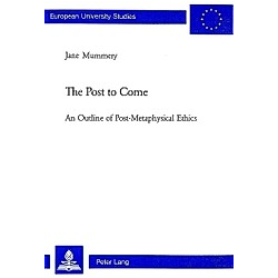 The Post to Come. Jane Mummery  - Buch