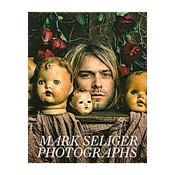 Mark Seliger - Photographs. Mark Seliger  - Buch