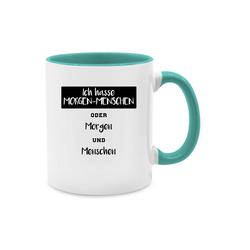 Shirtracer Tasse Ich hasse Morgen Menschen oder Morgen und Menschen - Tasse mit Spruch - Tasse zweifarbig - Tassen, tasse mit spruch