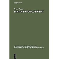 Finanzmanagement. Frank Keuper  - Buch