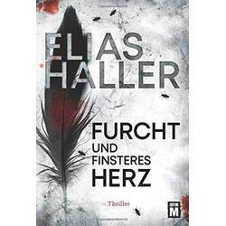 Furcht und finsteres Herz als Buch von Elias Haller