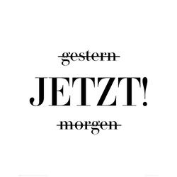 Bild JETZT(BH 50x40 cm)