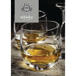 Die guten Dinge: Whisky als Buch von John Lamond