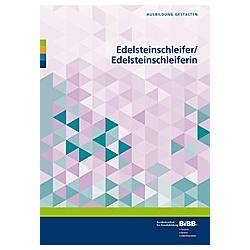 Edelsteinschleifer / Edelsteinschleiferin - Buch