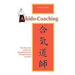 Aikido-Coaching. Uwe Filusch  - Buch