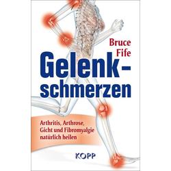 Gelenkschmerzen als Buch von Bruce Fife