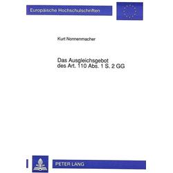 Das Ausgleichsgebot des Art. 110 Abs. 1 S. 2 GG als Buch von Kurt Nonnenmacher