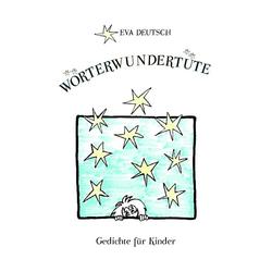 Wörterwundertüte: Buch von Eva Deutsch