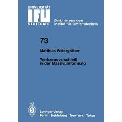 Werkzeugverschleiß in der Massivumformung: eBook von M. Weiergräber