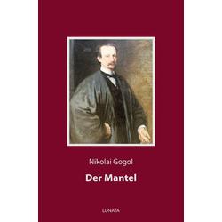 Der Mantel als Buch von Nikolai Gogol