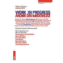 WORK IN PROGRESS. WORK ON PROGRESS. - Buch