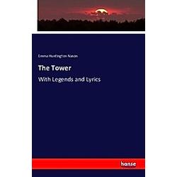 The Tower. Emma Huntington Nason  - Buch