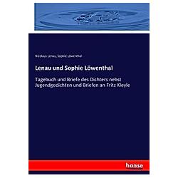 Lenau und Sophie Löwenthal. Sophie Löwenthal  Nicolaus Lenau  - Buch