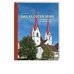 Das Kloster Muri. Bruno Meier  - Buch
