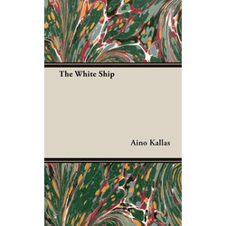 The White Ship als Buch von Aino Kallas