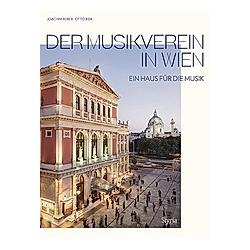 Der Musikverein in Wien. Joachim Reiber  - Buch
