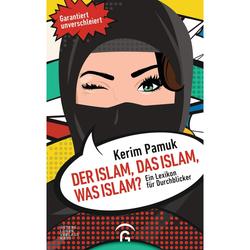 Der Islam, das Islam, was Islam? - Sachbuch