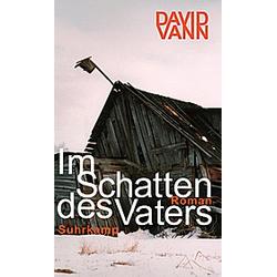 Im Schatten des Vaters. David Vann  - Buch