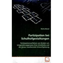 Partizipation bei Schulhofgestaltungen als Buch von Marita Wenzel
