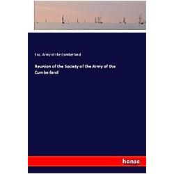 Reunion of the Society of the Army of the Cumberland. Soc. Army of the Cumberland  - Buch
