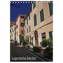 Ligurische Dörfer (Tischkalender 2021 DIN A5 hoch) - Kalender