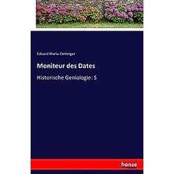 Moniteur des Dates. Eduard Maria Oettinger  - Buch