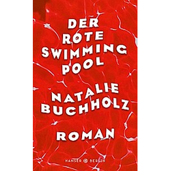Der rote Swimmingpool. Natalie Buchholz  - Buch