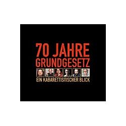 70 Jahre Grundgesetz. Ein Kabarettistischer Blick. - Hörbuch