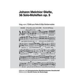 Johann Melchior Gletle, 36 Solo-Motetten op. 5