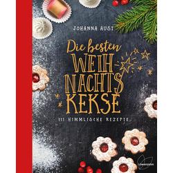 Die besten Weihnachtskekse als Buch von Johanna Aust