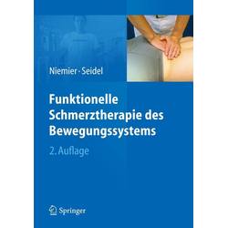 Funktionelle Schmerztherapie des Bewegungssystems: eBook von