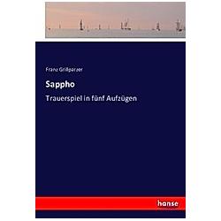 Sappho. Franz Grillparzer  - Buch
