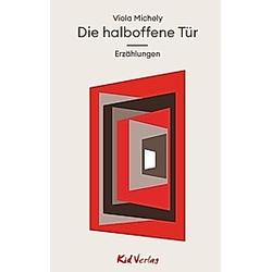 Die halboffene Tür. Viola Michely  - Buch