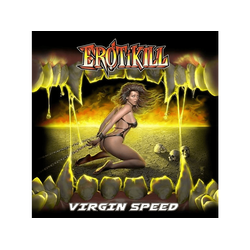 Erotikill - Virgin Speed (Vinyl)