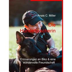 Die Hundeforscherin: eBook von Anais C. Miller