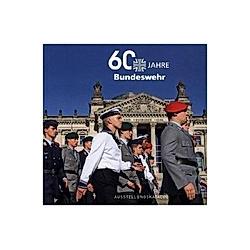 60 Jahre Bundeswehr - Buch