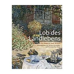 Lob des Landlebens in Bildern und Texten - Buch
