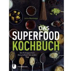 Das Superfood-Kochbuch als Buch von Julie Montagu
