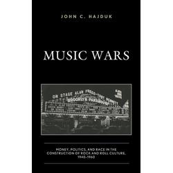 Music Wars als Buch von John C. Hajduk