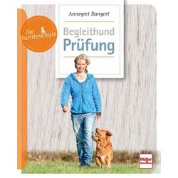 Begleithund-Prüfung: Buch von Annegret Bangert